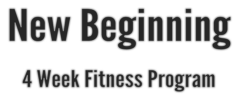 New Beginning 4-Week Fitness Program Community Page