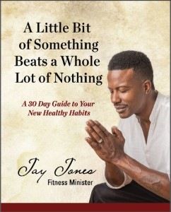 My Second Interview with Celebrity Trainer Jay Jones about His New Book!